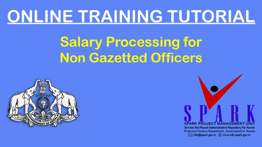 Salary Processing For Non Gazetted Officers