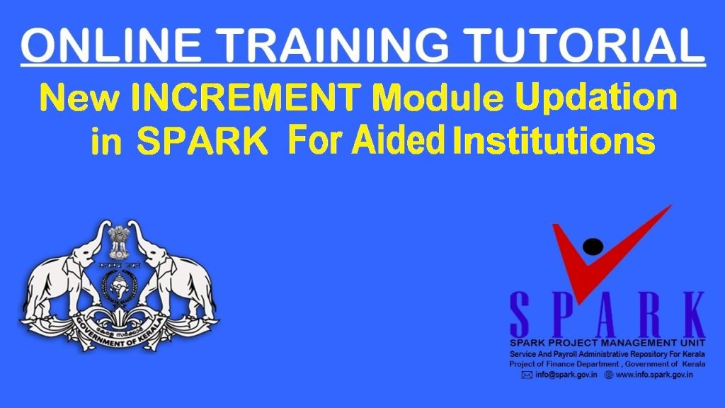 """New """"INCREMENT Module"""" Workflow in SPARK For Aided Institutions"""